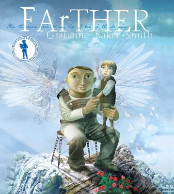 Farther By Baker-Smith, Grahame/ Baker-Smith, Grahame (ILT)