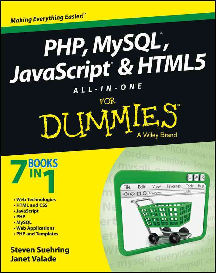 PHP, Mysql, Javascript & Html5 All-in-One for Dummies By Valade, Janet
