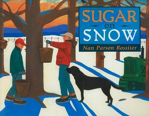 Sugar on Snow By Rossiter, Nan Parson/ Rossiter, Nan Parson (ILT)